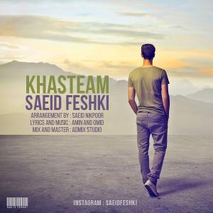 Saeid Feshki – Khasteam