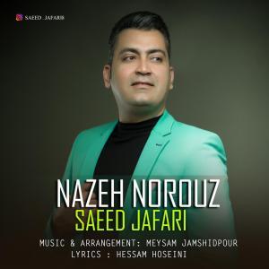 Saeed Jafari – Nazeh Norouz