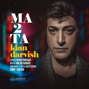 Kian Darvish – Ma 2 Ta
