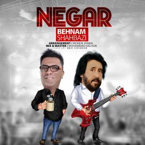 Behnam Shahbazi – Negar