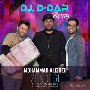 Mohammad Alizadeh – Zendegi (Remix)