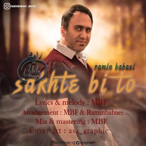 Ramin Babaei – Sakhte Bi To
