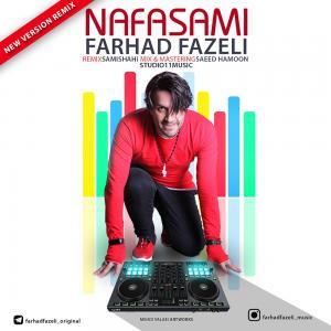 Farhad Fazeli – Nafasami (Remix)