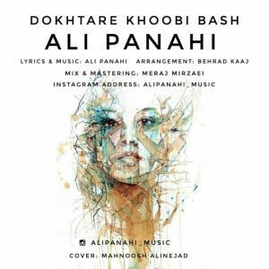 Ali Panahi – Dokhtare Khoobi Bash