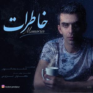 Moslem Jamalpour – Khaterat