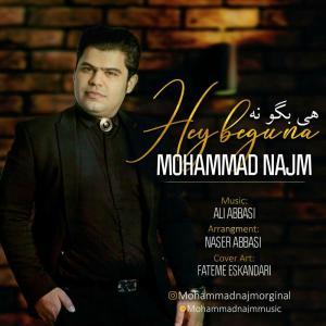 Mohammad Najm – Hey Begu Na