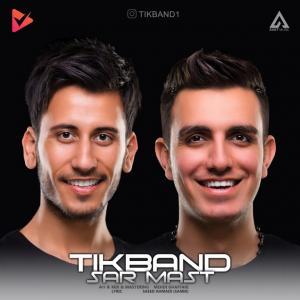 Tik Band – Sarmast