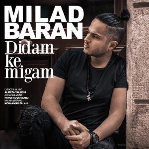 Milad Baran – Didam Ke Migam