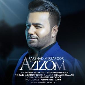 Farshad Mirzapoor – Azizom