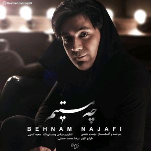 Behnam Najafi – Che Mastim