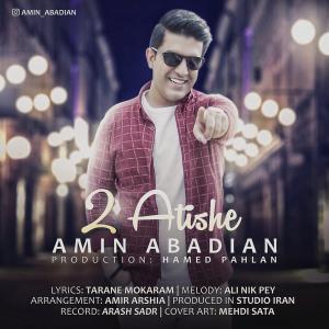 Amin Abadian – 2 Atishe