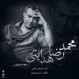 Mohammadreza Hedayati – Che Dardi