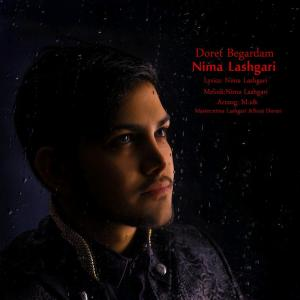 Nima Lashgari – Doret Begardam