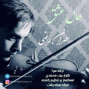 Mehran Razi – Hale Eshgh
