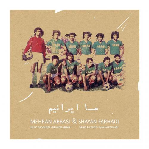 Mehran Abbasi – Ma Iranim