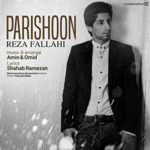 Reza Fallahi – Parishoon