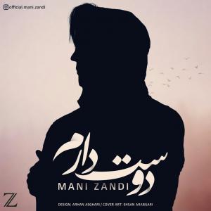 Mani Zandi – Doset Daram