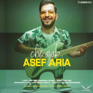 Asef Aria – Che Ajab