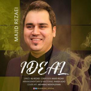 Majid Rezaei – Ideal