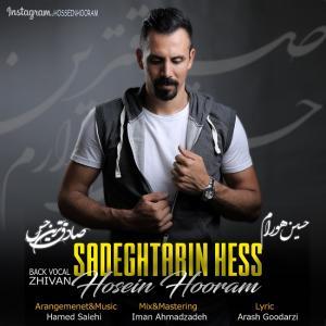 Hossein Hooram – Sadeghtarin Hess