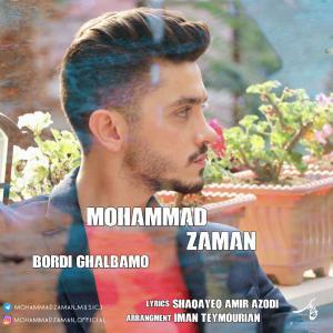 Mohammad Zaman – Bordi Ghalbamo