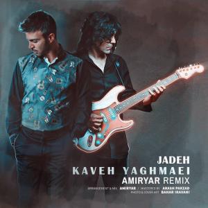 Kaveh Yaghmaei – Jadeh (Amir Yar Remix)