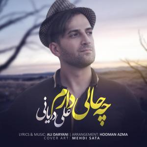 Ali Daryani – Che Hali Daram
