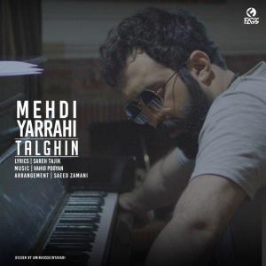 Mehdi Yarrahi – Talghin
