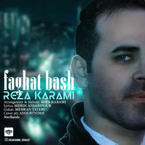 Reza Karami – Faghat Bash