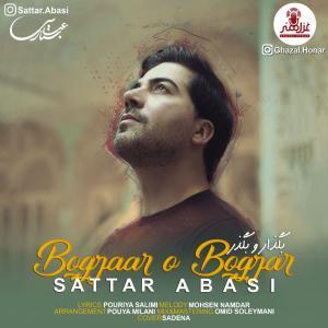 Sattar Abasi – Bogzaar o Bogzar