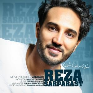 Reza Sarparast – Neshoon Be Oon Neshoon