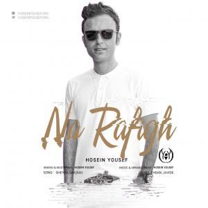 Hosein Yousef – Na Rafigh
