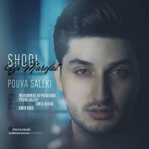 Pouya Saleki – Shodi Bi Marefat