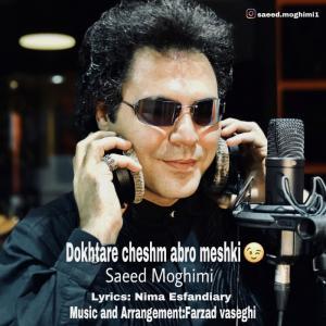 Saeed Moghimi – Dokhtare Cheshm Abro Meshki