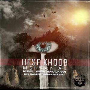 Mehran Ak – Hese Khoob