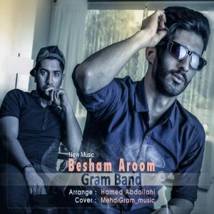 Gram Band – Besham Aroom