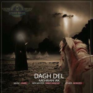 Mehran Ak – Dagh Del