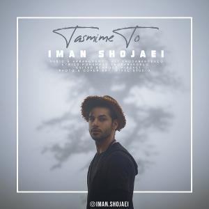 Iman Shojaei – Tasmime To