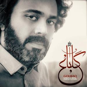 Farzad Fattahi – Golbagh