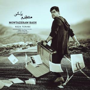 Reza Torabi – Montazeram Bash