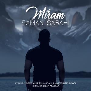 Saman Sabahi – Miram