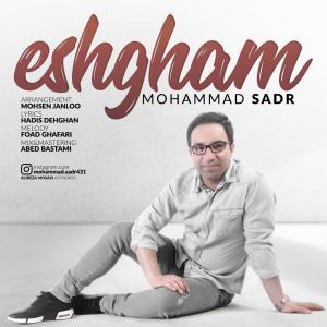 Mohammad Sadr – Eshgham