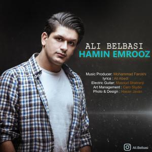 Ali Belbasi – Hamin Emrooz