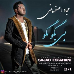 Sajad Esfahani – Bi Bego Mago