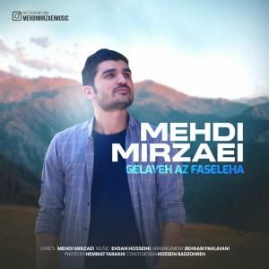 Mehdi Mirzaei – Gelayeh Az Faseleha