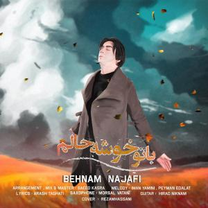 Behnam Najafi – Bato Khoshe Halam