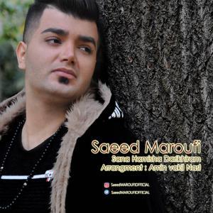Saeed Maroufi – Sana Hamisha Darikhiram