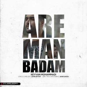 Keyvan Mohammadi – Are Man Badam