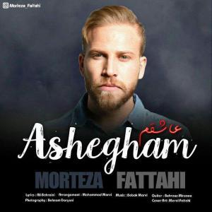 Morteza Fattahi – Ashegham