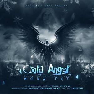 Mona TNT – Cold Angel (A Tribute To Hadi Pakzad)